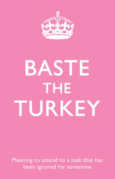buzzword#9 - Baste the turkey